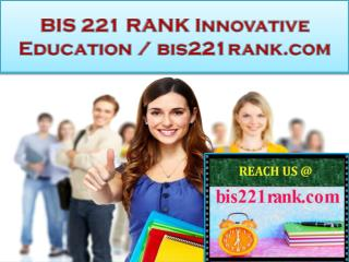 BIS 221 RANK Innovative Education / bis221rank.com