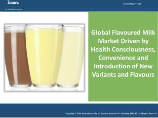 Global Flavoured Milk Market Reached Volumes Worth Around 20 Million Tons in 2015