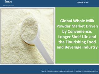 Global Whole Milk Powder Market Reached Volumes Worth Around 5 Million Tons in 2015