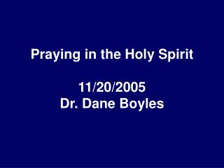 Praying in the Holy Spirit  11