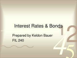 Interest Rates  Bonds
