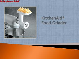 KitchenAid® Food Grinder