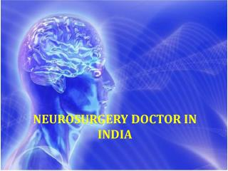 Neurosurgery doctor in india