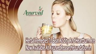 Herbal Remedies To Beat Acidity And Heartburn Are Now Available At AyurvedResearchFoundation.in