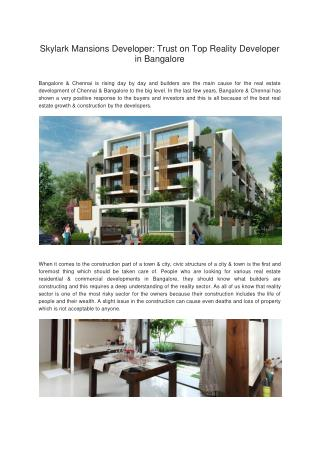 Skylark Mansions Developer : Trust on Top Reality Developer in Bangalore