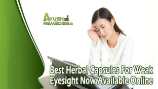 Best Herbal Capsules For Weak Eyesight Now Available Online