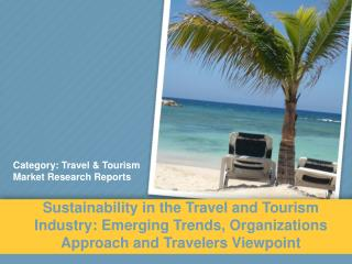 Aarkstore: Sustainability in the Travel and Tourism Industry