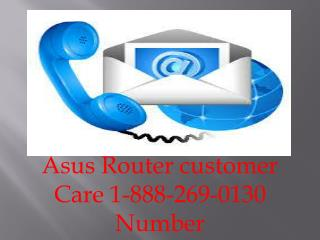 Asus Router 1-888-269-0130 Customer Support Number