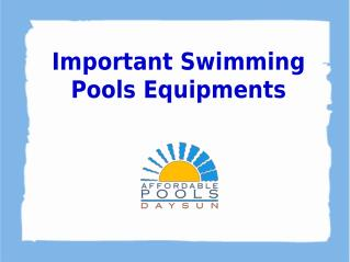 Important Swimming Pools Equipments