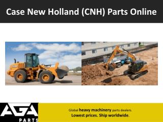 Case New Holland (CNH) Machinery & Equipment Parts Dealer - AGA Parts