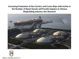 Increasing Production of Gas Carriers and Cruise Ships with Incline in the Number of Naval Vessels will Provide Impetus