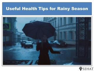 Useful Health Tips for Rainy Season | Sehat.com