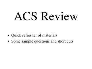 ACS Review