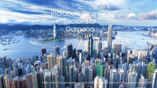 Indiabulls One09 in Sector 109, Gurgaon - BuyProperty