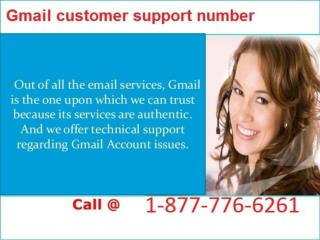 Get Easy Fixes To Your Hurdles via Gmail Customer Support Number 1-877-776-6261