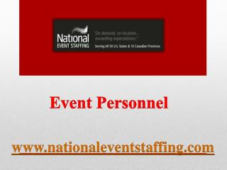 Event Personnel - www.nationaleventstaffing.com
