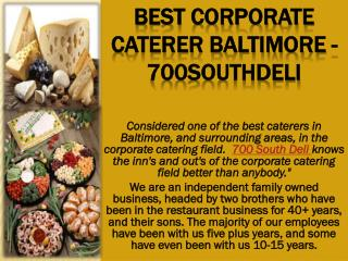 Best corporate caterer Baltimore - 700southdeli