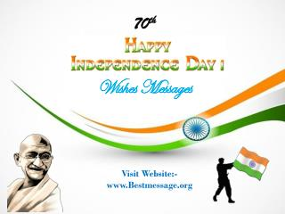 Indian Independence Day Messages | 70th Independence Day 2016 Wishes
