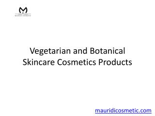 Vegetarian and Botanical Skincare Cosmetics Products