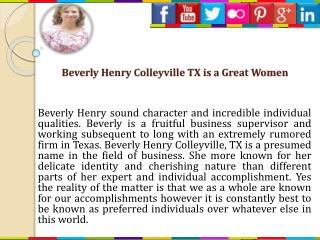 Beverly Henry, Colleyville, TX