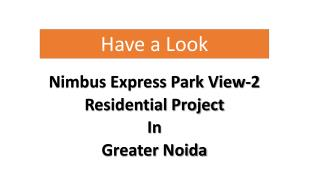 Nimbus Epxress Park View 2 Greater Noida