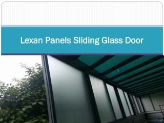 Lexan Panels Sliding Glass Door