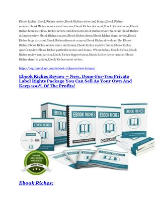 Ebook Riches Review - Ebook Riches DEMO & BONUS
