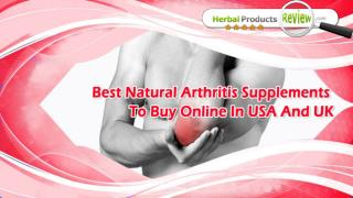 Best Natural Arthritis Supplements To Buy Online In USA And UK