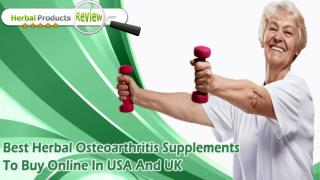 Best Herbal Osteoarthritis Supplements To Buy Online In USA And UK