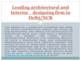 Leading architectural and Interior designing firm in Delhi/NCR