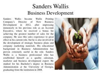 Sanders Wallis - Business Development