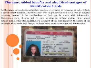 The exact Added benefits and also Disadvantages of Identification Cards
