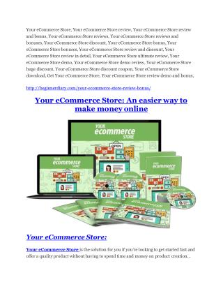 Your eCommerce Store Review & (Secret) $22,300 bonus