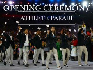 Opening Ceremony athlete parade