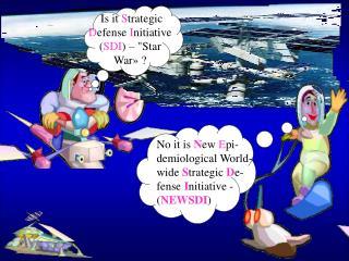 Is it Strategic Defense Initiative SDI   Star War