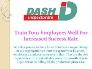 Train Your Employees Well For Increased Success Rate