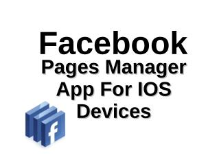 Facebook - Pages Manager App For IOS Devices