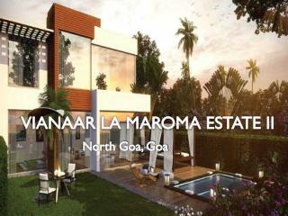 Vianaar La Maroma Estate 2| buy your dream home call  91 9953592848