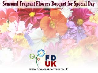 Seasonal Fragrant Flowers Bouquet for Special Day