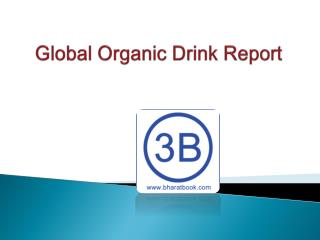 Global Market Report Organic Drink
