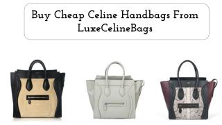 Buy Cheap Celine Handbags Online