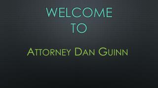 Attorney Dan Guinn
