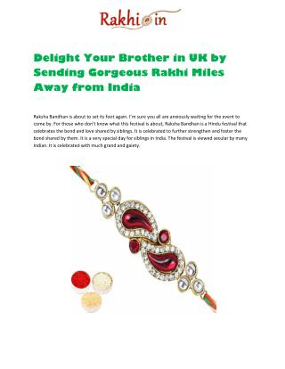 Delight Your Brother in UK by Sending Gorgeous Rakhi Miles Away from India