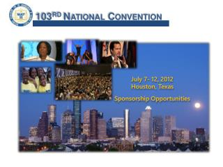 July 7- 12, 2012 Houston, Texas  Sponsorship Opportunities
