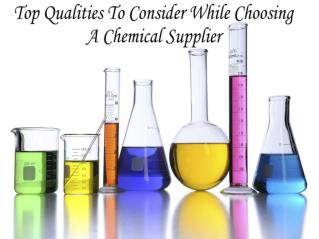 Criteria to be considered while choosing a chemical supplier