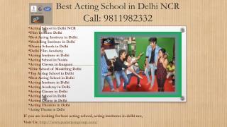 Best Acting School in Delhi/NCR, Acting Classes in Delhi, Acting Theaters in Delhi, Acting Course in Delhi