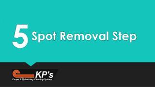 5 Spot Removal Step