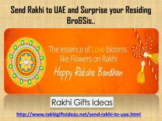 Send rakhi to uae and surprise your residing bro&Sis via rakhigiftsideas.net