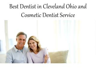 Best Dentist in Cleveland Ohio and Cosmetic Dentist Service
