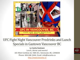 UFC Fight Night Vancouver Predrinks and Lunch Specials in Gastown Vancouver BC